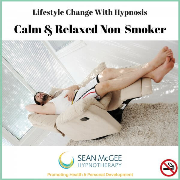Calm and Relaxed Non Smoker. Stop smoking hypnosis from Sean Mc Gee Hypnotherapy