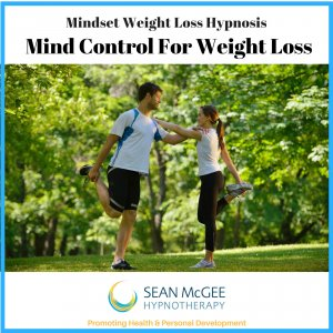 Mind Control for weight loss. Weight loss hypnosis from Sean Mc Gee Hypnotherapy