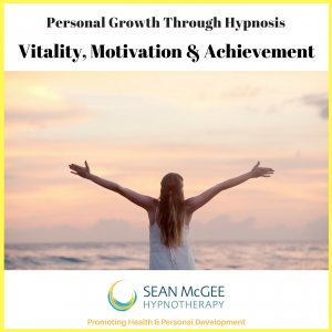 Vitality, Motivation & Achievement. Hypnosis for motivation and achievement by Sean Mc Gee Hypnotherapy
